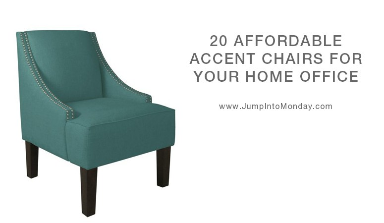 Twenty Affordable and Stylish Accent Chairs - Jump Into Monday