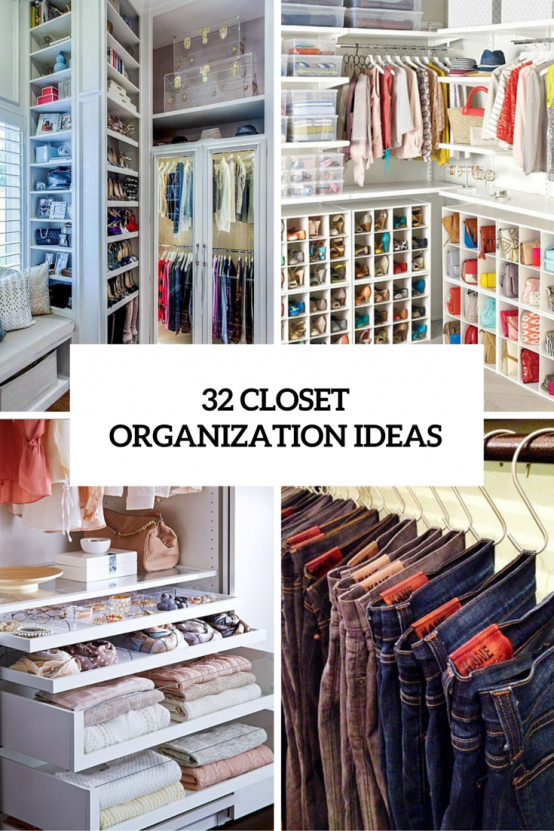 32 Cool And Smart Ideas To Organize Your Closet - DigsDigs