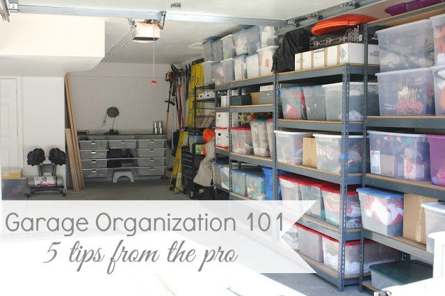 Garage Organization 101 - 5 Tips to Getting That Garage In Shape