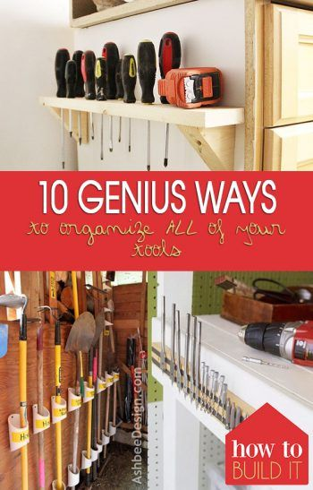 10 Genius Ways to Organize ALL Of Your Tools | Home organization .