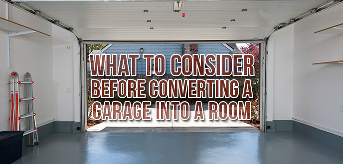 Converting a Garage Into a Room: What to Consider | Budget Dumpst