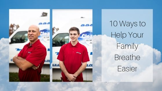 10 Ways to Help Your Family Breathe Easier | Clean Air Columb