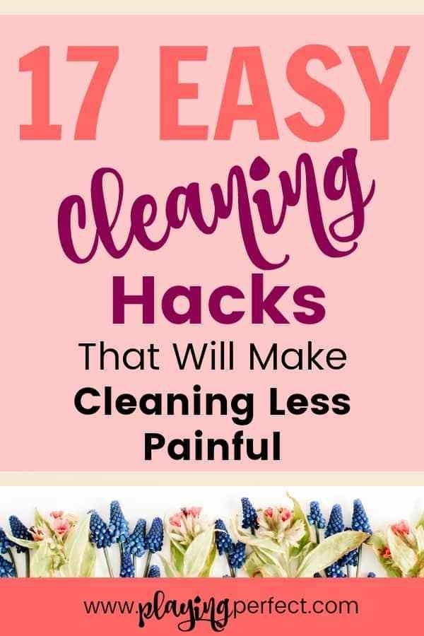 3 easy ways to make cleaning less painful