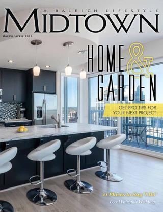 Midtown Magazine by Midtown Magazine, Cary Living Magazine - iss