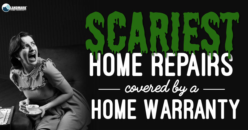 Five of the Scariest Things Covered by a Home Warran