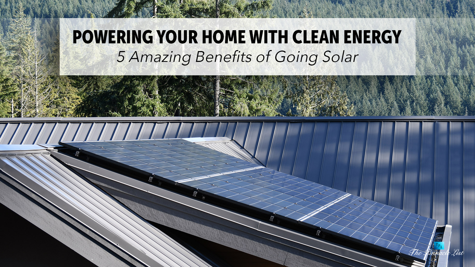 5 Amazing Benefits Of Solar In Your Home