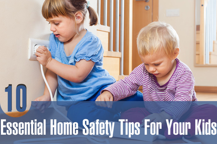 10 General Saftey Rules At Home For Ki