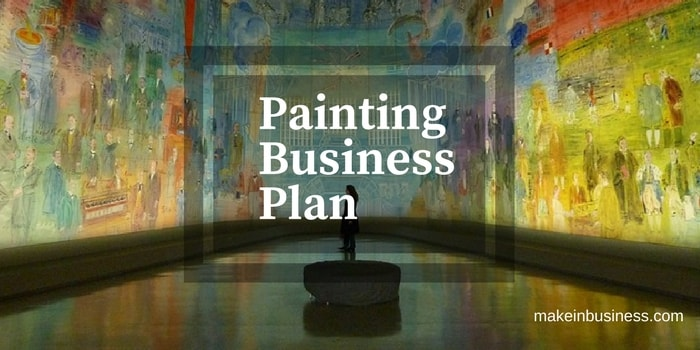 How To Start Your Own Painting Business With Little Or No .