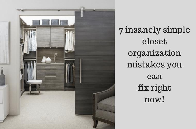 How to fix 7 closet organization mistakes |Columbus closet .
