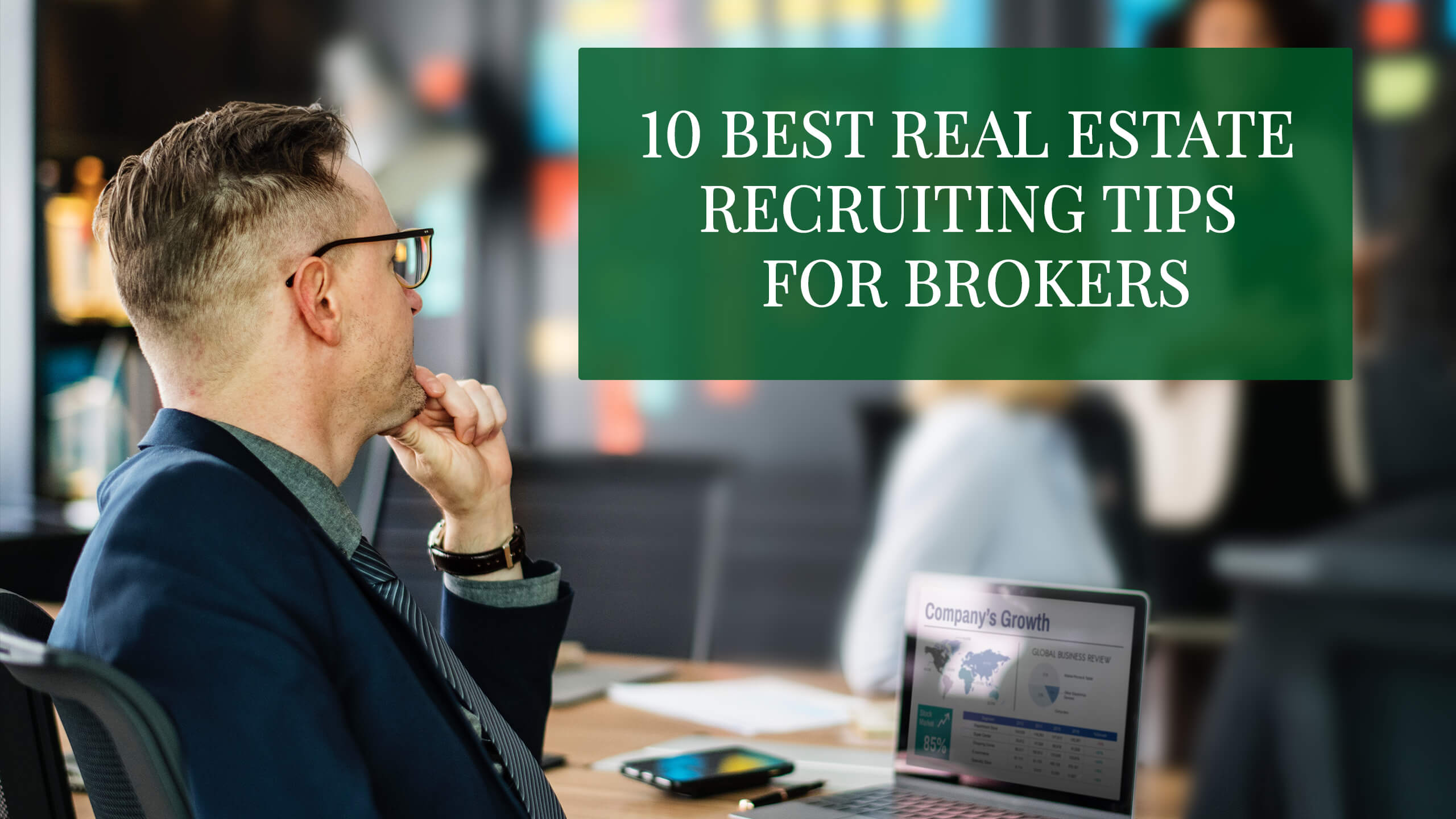 6 things to look for in a real estate   recruiter