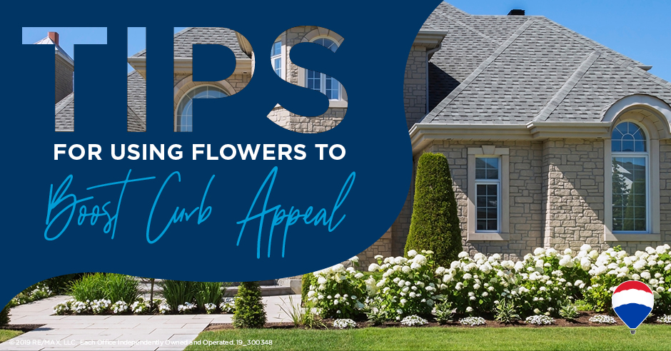 6 Tips for Using Flowers to Boost Curb Appea