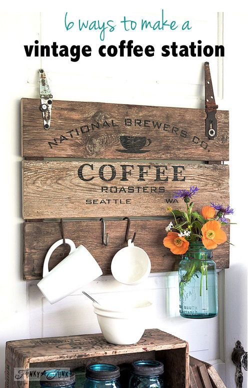 6 ways to make a vintage coffee station... upcycled style! By .