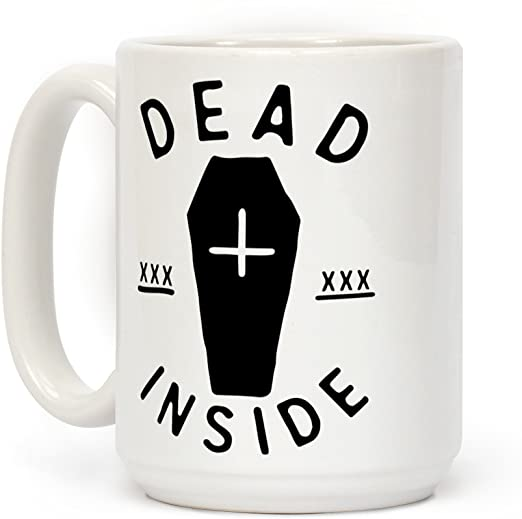 Amazon.com: LookHUMAN Dead Inside White 15 Ounce Ceramic Coffee .