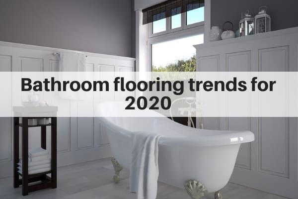 Top 7 Bathroom Flooring Trends for 2020   Tile   The Flooring Gi