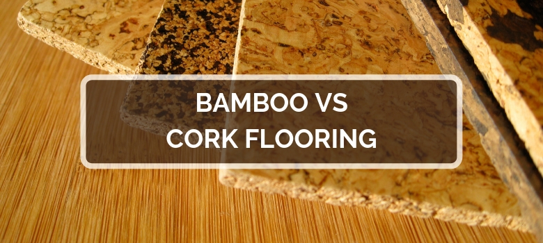 Bamboo vs Cork Flooring | 2020 Comparison, Durability, Pros & Co