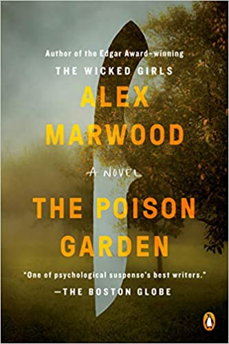 The Poison Garden: A Novel: Marwood, Alex: 9780143110521: Amazon .