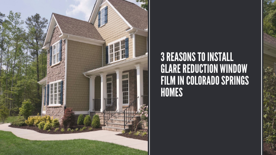 Advantages of window installation in   Colorado Springs for an impressive look