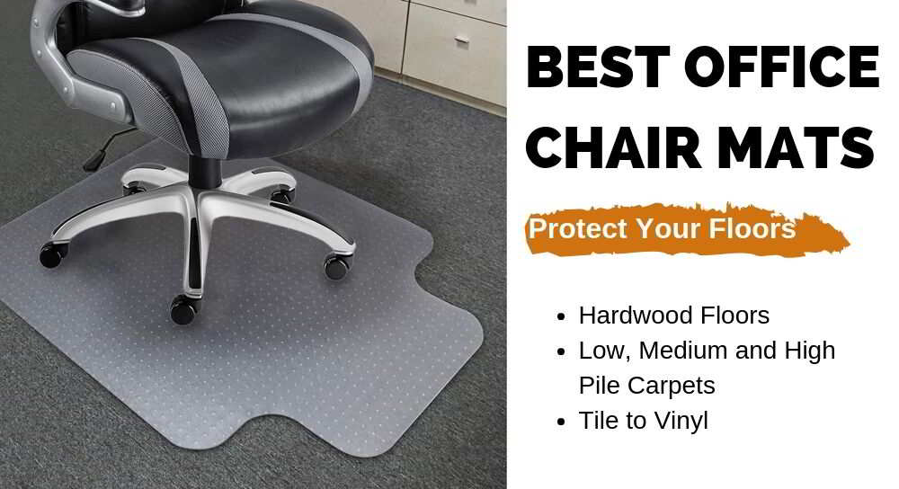 Best chair mat to protect your office   floors