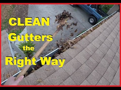 How To Properly Clean Roof Rain Gutters & Downspouts -Jonny DIY .