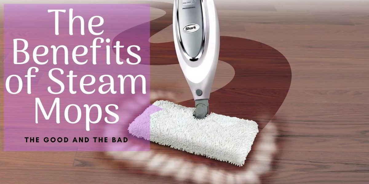 Floor cleaning: advantages and   disadvantages of the steam mop