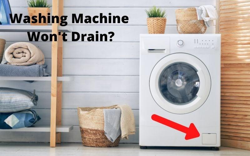 4 Common Reasons When Washing Machine Won't Drain - Easy Che