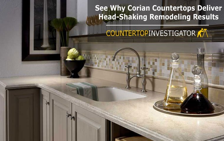 See Why Corian Countertops Deliver Head-Shaking Remodeling Resul