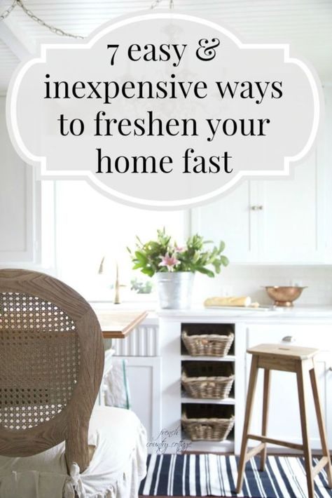 7 easy {and inexpensive} ways to update your home today | French .