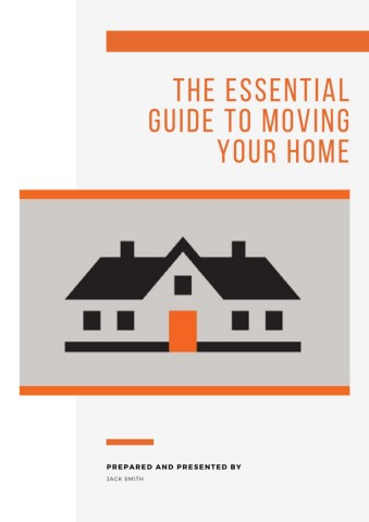 The Essential Guide to Moving Your Home Pages 1 - 16 - Text .