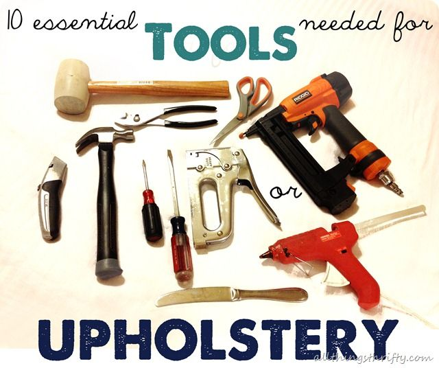 10 essential tools needed for upholstery | Upholstery, Cleaning .