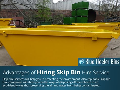 Advantages of Hiring Skip Bin Hire Service - Skip hire services .