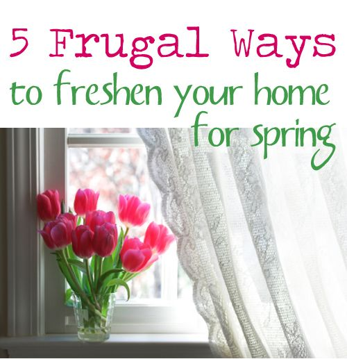 5 Frugal Ways to Freshen Your Decor for Spring by Vicki ODell for .