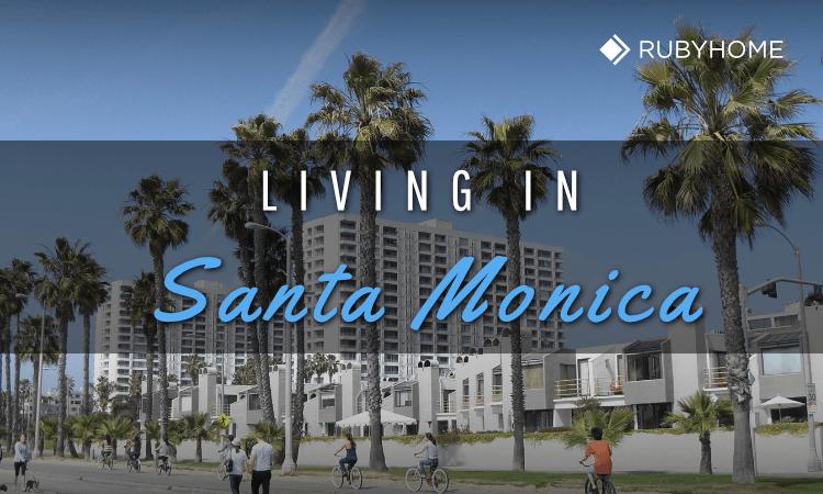 Living in Santa Monica - Here's What it's Like [Insider's Guid