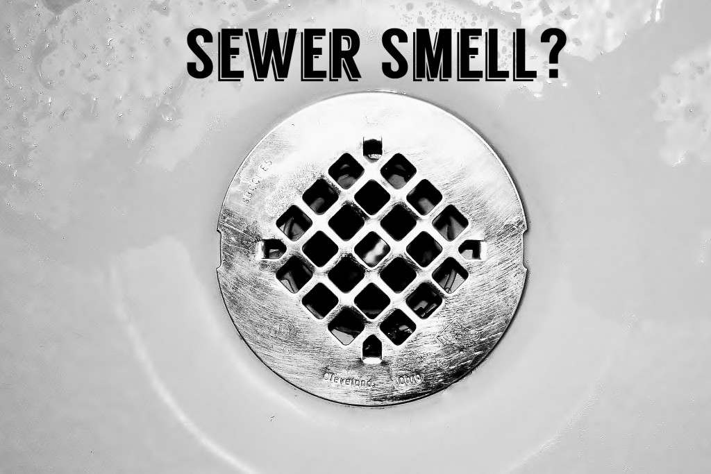 Did you notice a strange smell coming   from your drains?