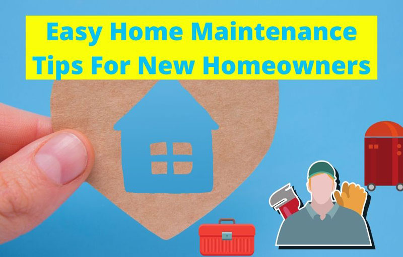 Home Maintenance Tips For New Home Owners | Busy Beez Move