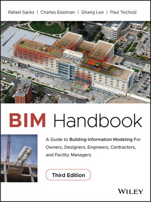 BIM Handbook: A Guide to Building Information Modeling for Owners .