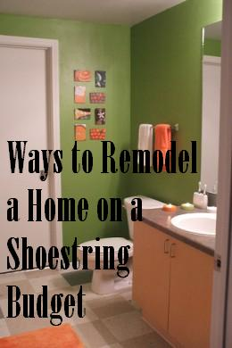 How to Remodel a Home on a Shoestring Budget | Dengard