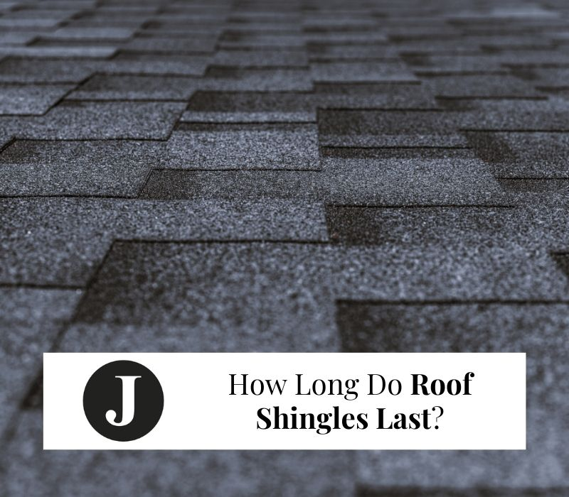 How long do asphalt shingles last and   when should you change them?