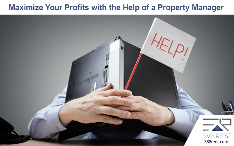 Maximize Your Profits with the Help of a Property Manag