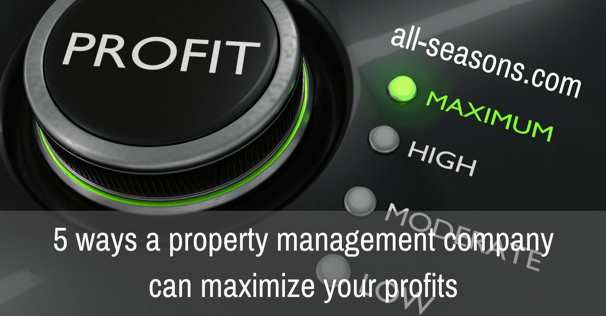 How property managers can help maximize   profits