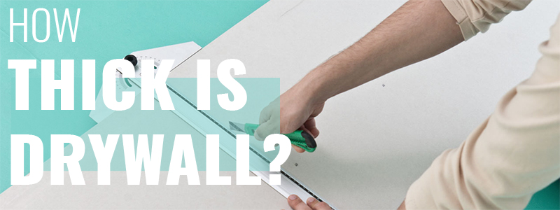 How Thick Is Drywall Thickness? (Updated 202