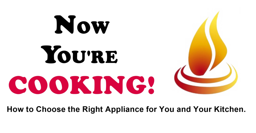 Now You're Cooking! How to Choose the Right Appliance for You and .