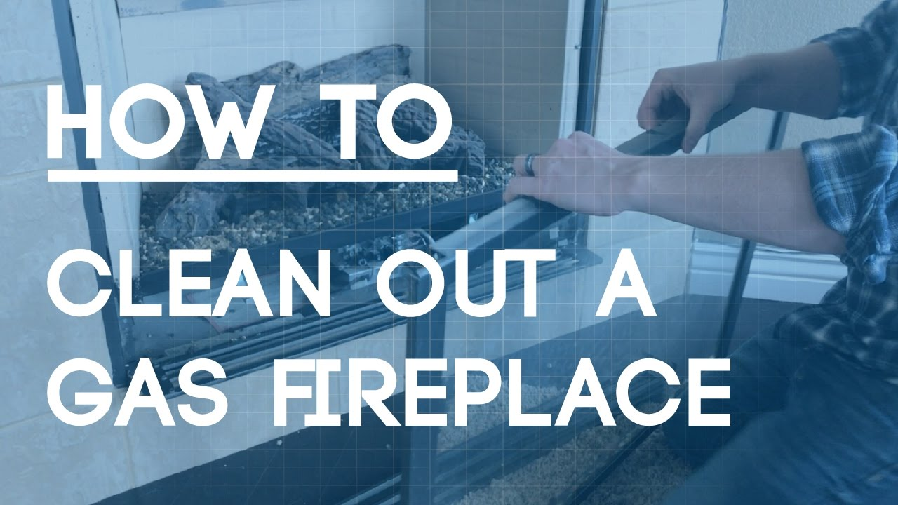 How to properly clean a gas fireplace   (good maintenance tips)