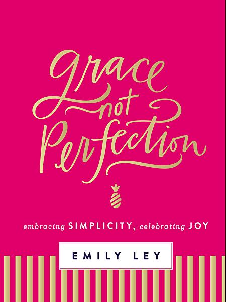 Grace, Not Perfection (with Bonus Content): Celebrating Simplicity .