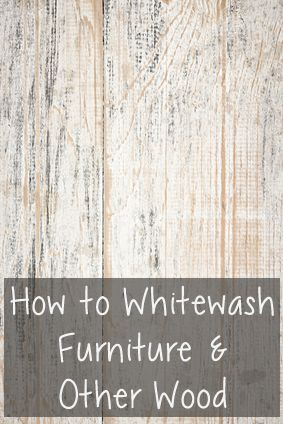 7 Tips to Whitewash Furniture - Painted Furniture Ideas | White .