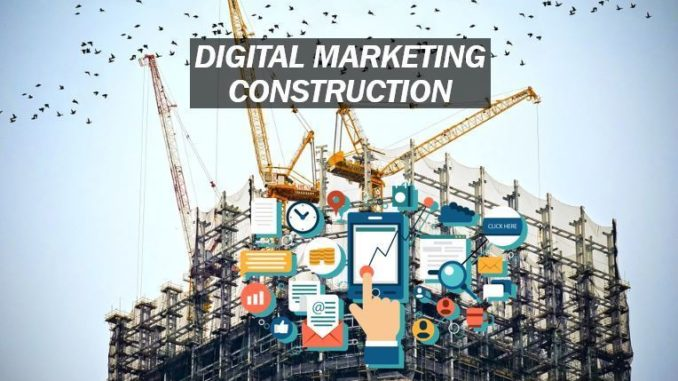Why Digital Marketing is Important for Expanding Your Construction .
