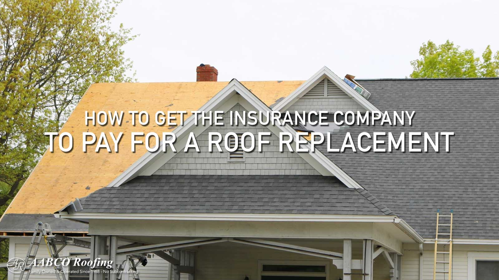 How to get roof replacement insurance