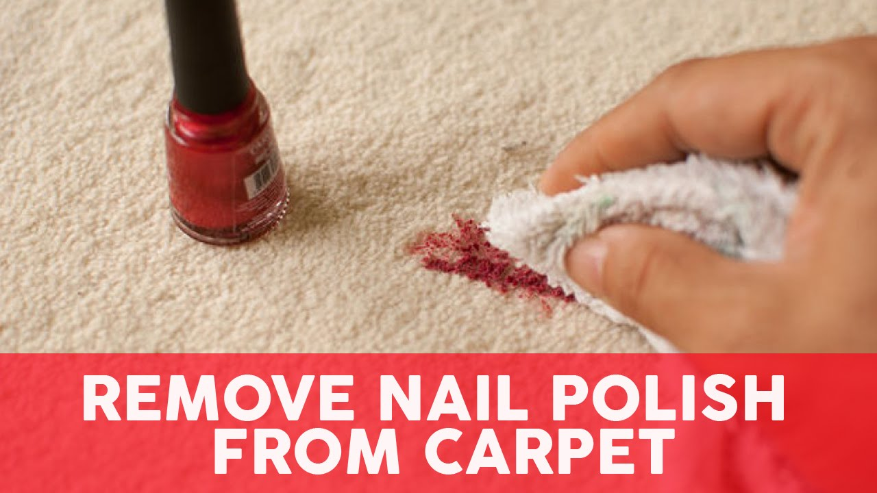 How to get nail polish out of the carpet   (a quick guide for you)