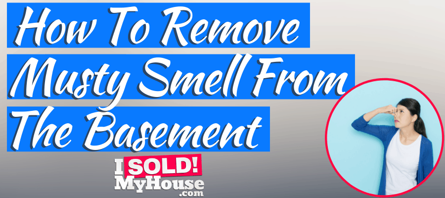 How To Get Rid Of Musty Smell In Basement (& Keep Awa