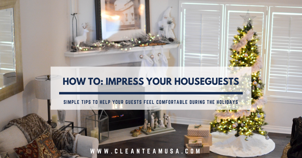 How to impress your house guests