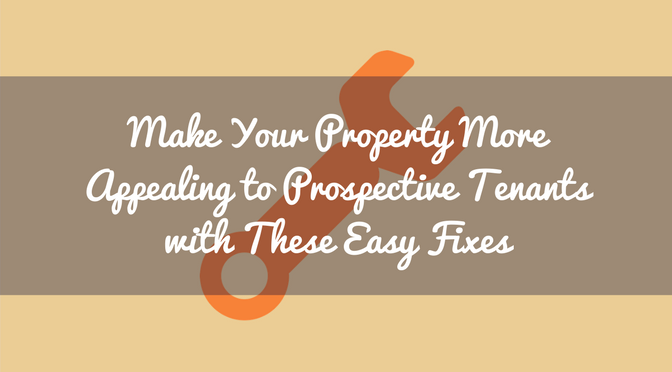 Make Your Property More Appealing to Prospective Tenants with .